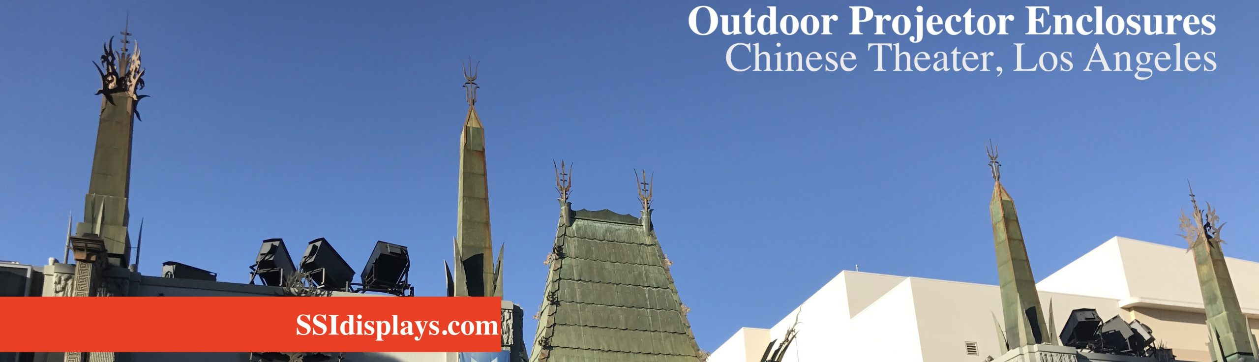 Chinese Theater Projector Outdoor Enclosures Los Angeles