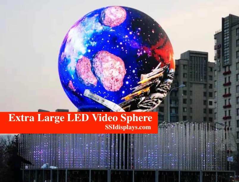 Extra Large LED Video Sphere